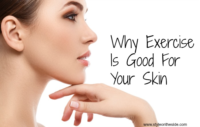 Why Exercise Is Good For Your Skin