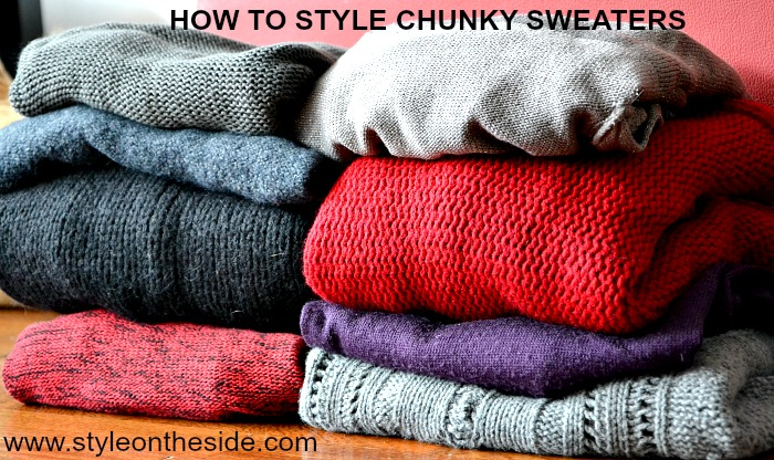 How To Style Chunky Sweaters