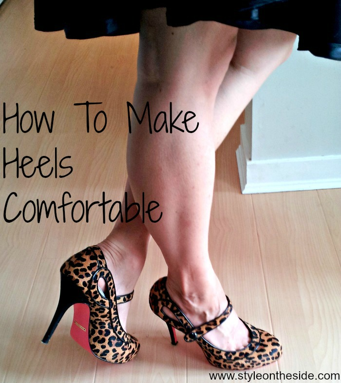 how to make heels comfortable