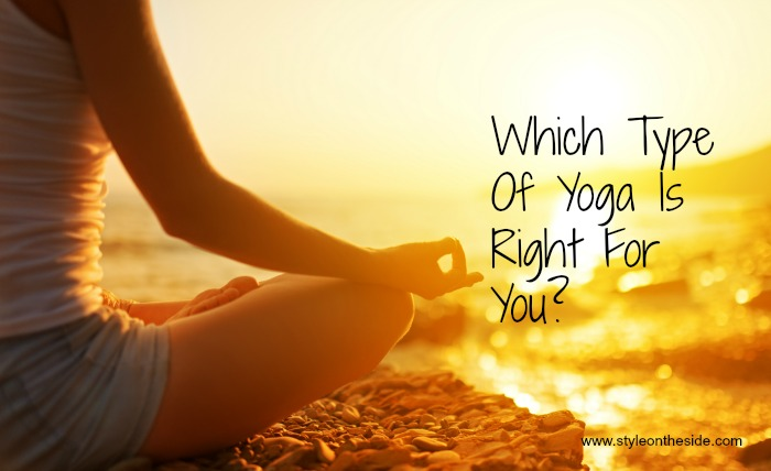 Which Style Of Yoga Is Best For You