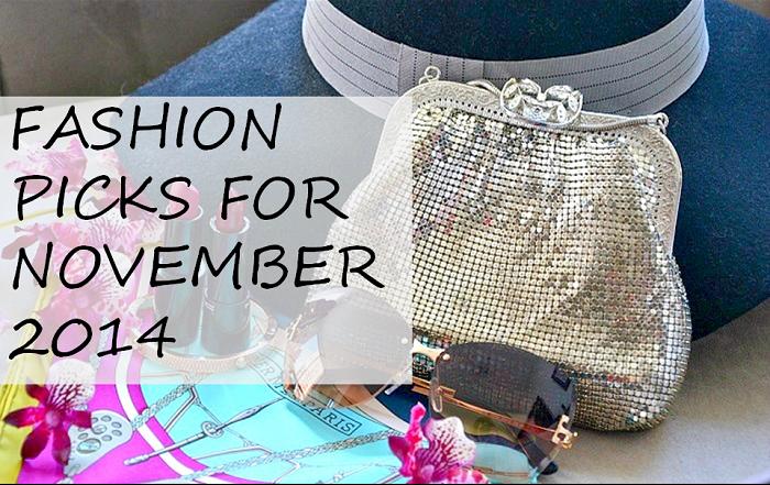 Fashion Picks For November 2014