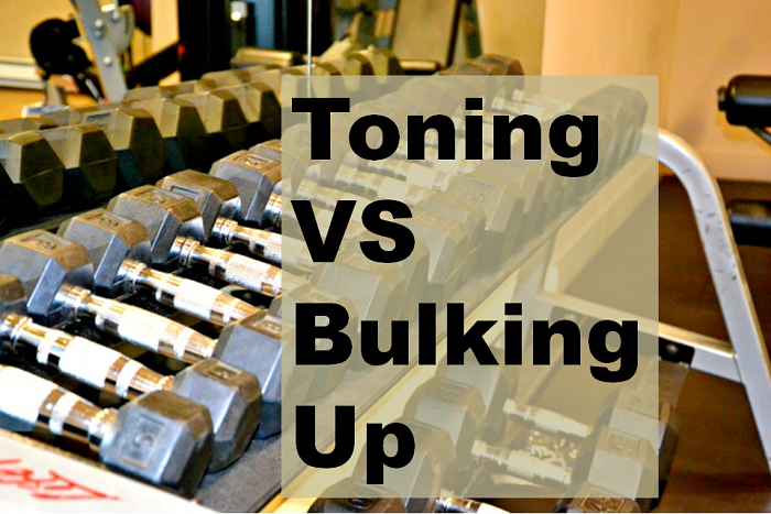 Toning VS Bulking Up