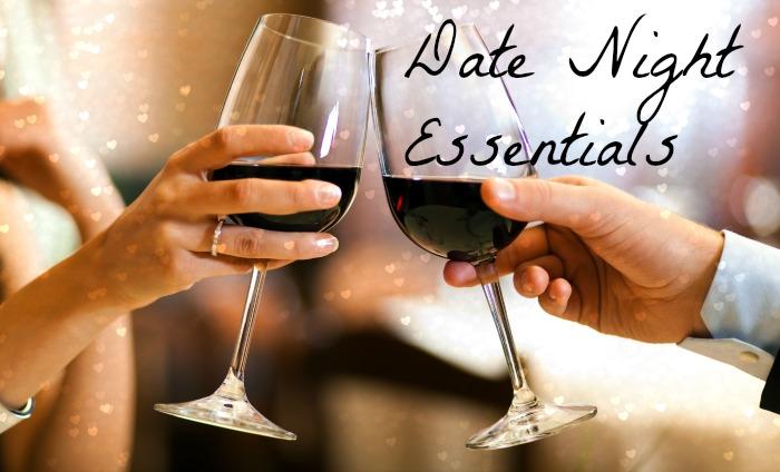 Date Night Essentials