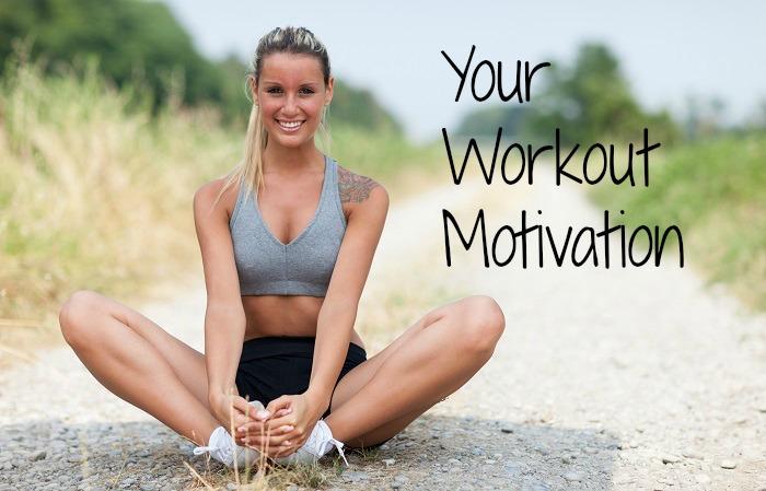 Your Workout Motivation