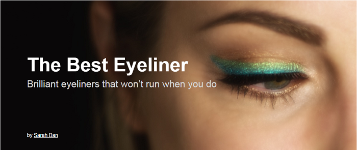 The Best Eyeliner A Review From The Experts